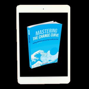 Mastering The Change Curve Kindle Version